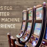 Tips for Slot Machines