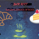 Bar Rift - Episode 6: SCHOOL OF ROCK