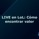 LIVE on LoL: How to Find Value