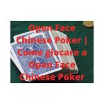 Open Face Chinese Poker Come giocare a Open Face Chinese Poker