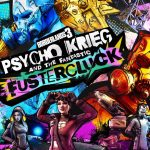 Nuevo DLC de Borderlands 3: Psycho Krieg and the Fantastic Fustercluck