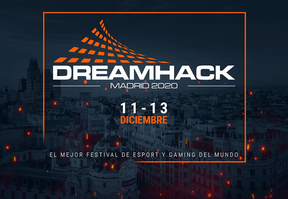 DreamHack Madrid Anunciado